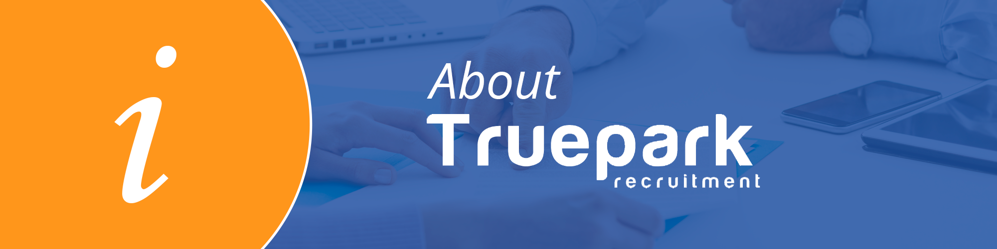 About Truepark Recruitment